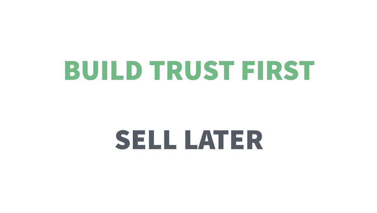 build trust first